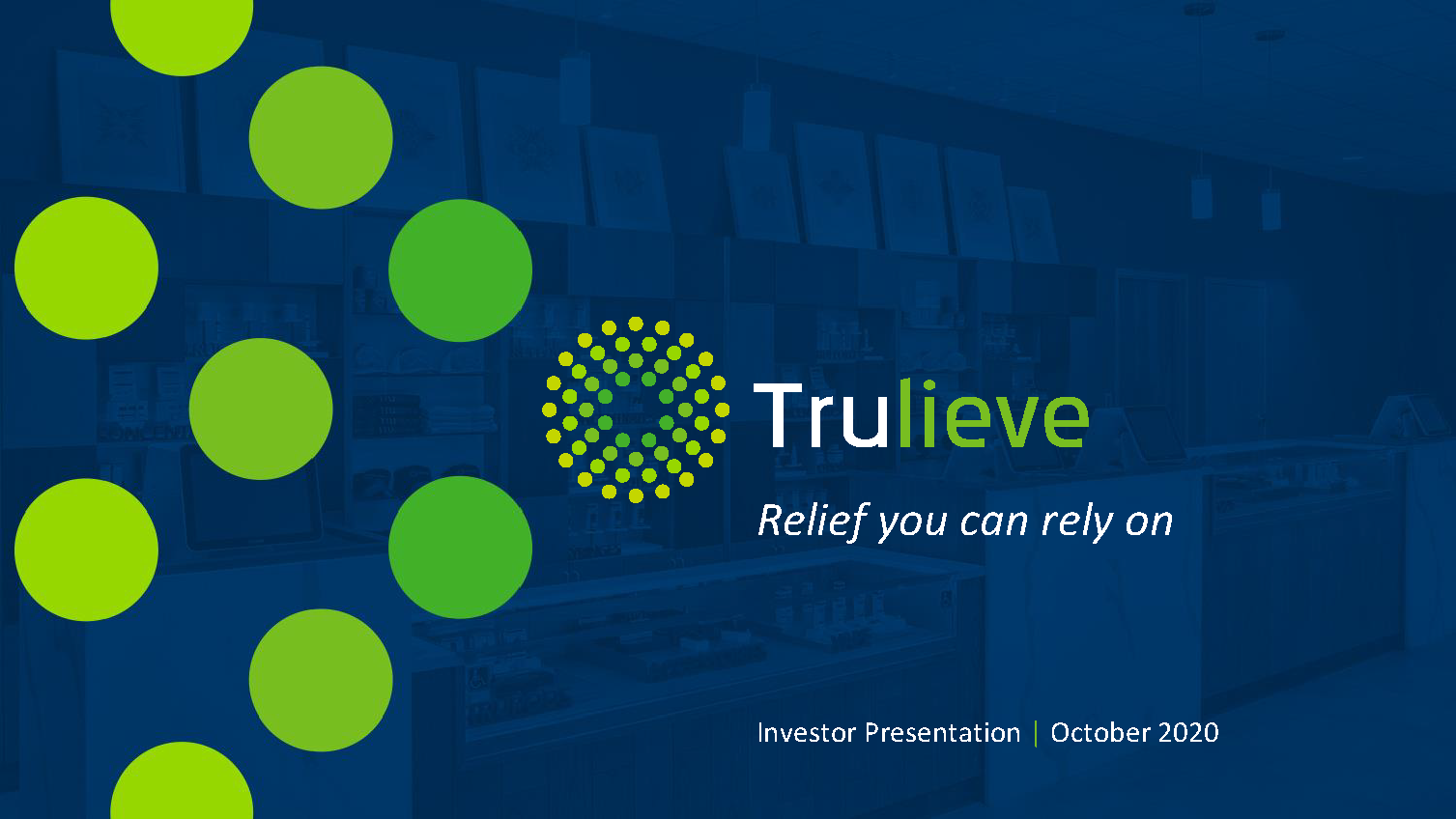 images/featured-companies/trulieve/deck/Trulieve IR Deck Oct 2020_102420_Page_01.png
